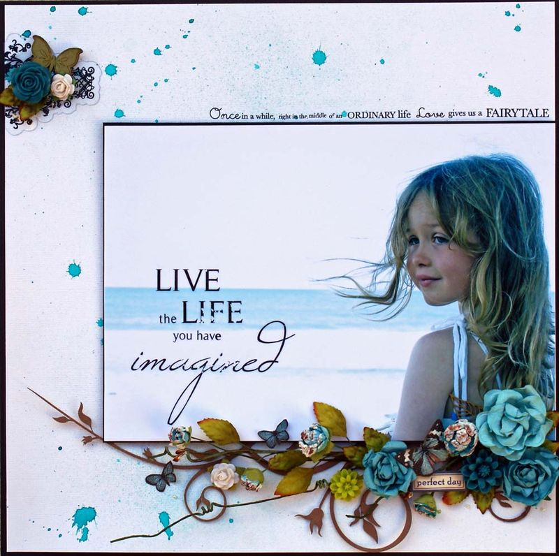 Live the life imagined